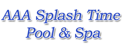AAA Splash Time Pool & Spa